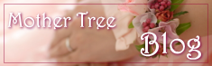 Mother Treeのアメブロ